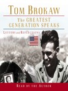 The Greatest Generation Speaks (MP3): Letters and Reflections